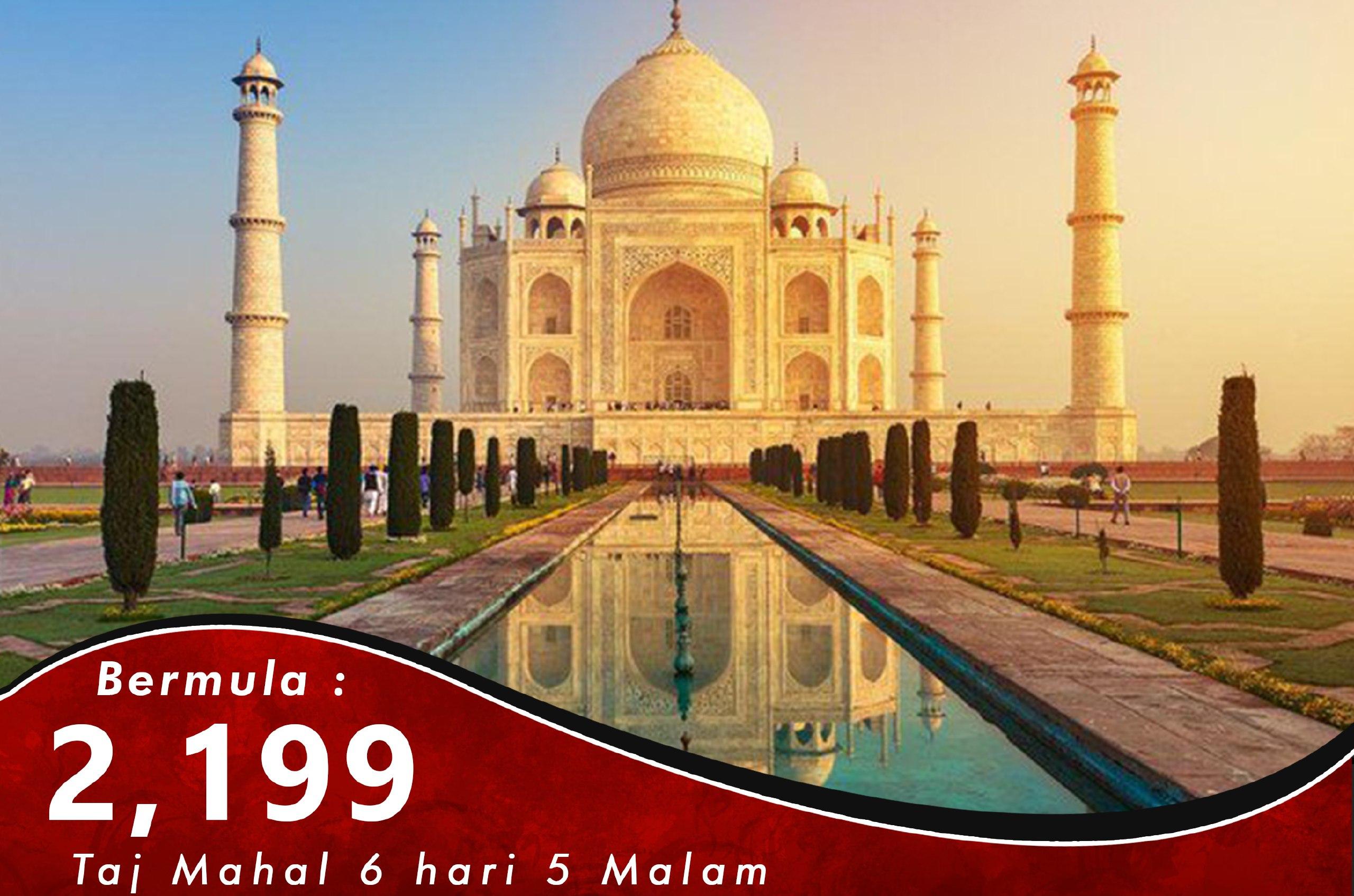 Kashmir 6 Hari 5 Malam Taj Mahal Tour